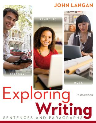Exploring Writing By Langan, John
